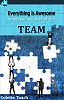Everything is Awesome When You are Part of the Team (Book)