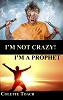Im Not Crazy - Im a Prophet (Book)