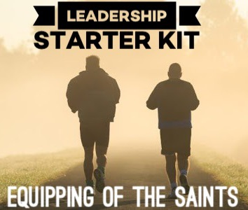 Leadership Starter Kit - Equipping of the Saints