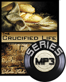 The Crucified Life (MP3 Download)