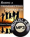 Raising a Trendsetting Generation (MP3 Download)