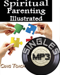 Spiritual Parenting Illustrated (MP3 Download)