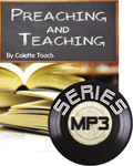 Preaching and Teaching Series (MP3 Downloads)