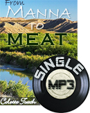 From Manna to Meat (MP3 Download)