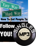 How to Get People to Follow You! (MP3 Download)