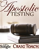 Apostolic Testing (MP3 Download)