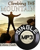 Climbing the Mountain (MP3 Download)