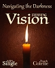 Navigating The Darkness - Finding Vision