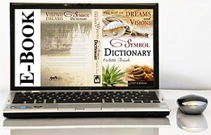 The Way of Dreams & Visions Symbol Dictionary (2017 Edition E-Book)
